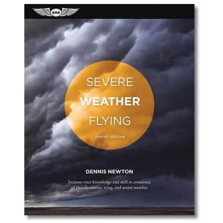 Severe Weather Flying (4th Edition) 9,78E+12 ASA