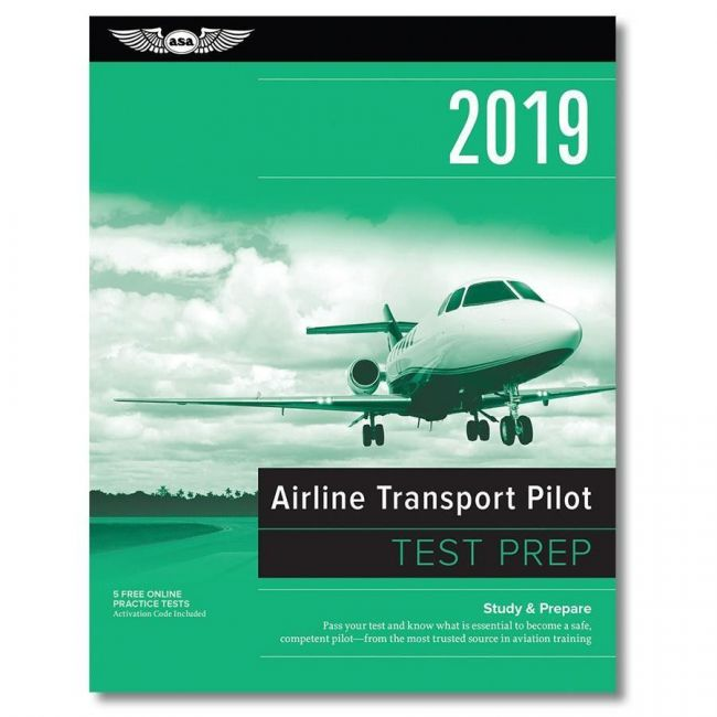Test Prep 2019: Airline Transport Pilot 9781619546585 ASA Banco de Preguntas