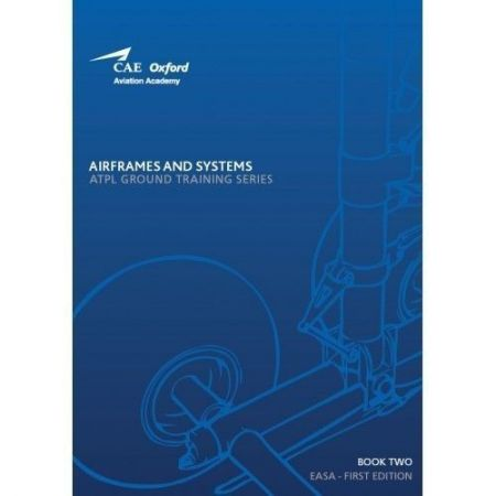 Oxford EASA Volume 2: Airframes & Systems 9,78E+12 CAE - Oxford